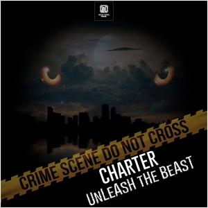 CHARTER - Unleash The Beast