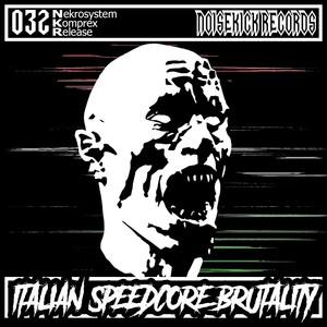 NEKROSYSTEM/KOMPREX - Italian Speedcore Brutality