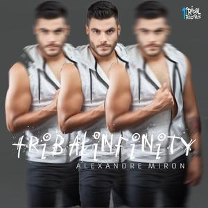 ALEXANDRE MIRON - Tribal Infinity