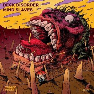 DECK DISORDER - Mind Slaves