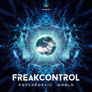 FREAK CONTROL - Psychedelic World