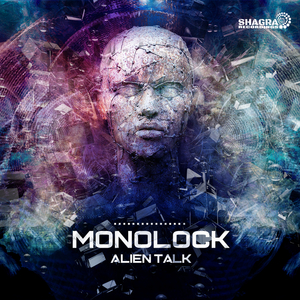 MONOLOCK - Alien Talk