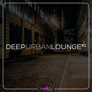 VARIOUS - Deep Urban Lounge #2
