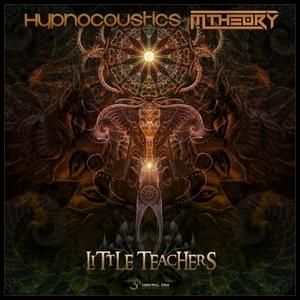 HYPNOCOUSTICS/M-THEORY - Little Teachers