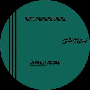 SHOWA - 100% Paradise House