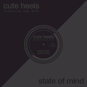 CUTE HEELS - State Of Mind