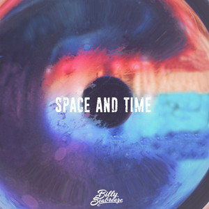 BILLY SEABREEZE - Space & Time