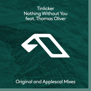 TINLICKER feat THOMAS OLIVER - Nothing Without You