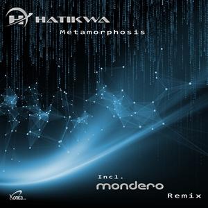 HATIKWA - Metamorphosis
