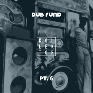 VARIOUS - Dub Fund Part 6