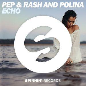 PEP & RASH/POLINA - Echo