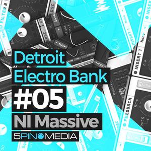 5PIN MEDIA - Detroit Electro NI Massive (Sample Pack Massive Presets)