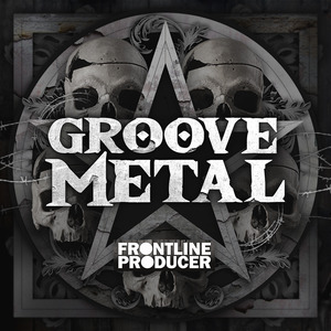 FRONTLINE PRODUCER - Groove Metal (Sample Pack WAV/APPLE)