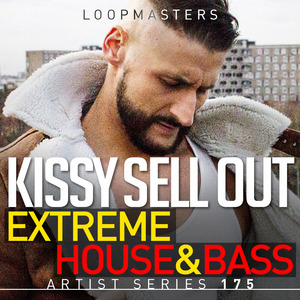 KISSY SELL OUT - Extreme House & Bass (Sample Pack WAV/APPLE/LIVE/REASON)
