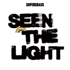 SUPERGRASS - Seen The Light