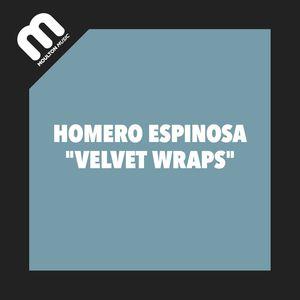HOMERO ESPINOSA - Velvet Wrap