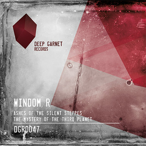 WINDOM R - Ashes Of The Silent Steppes/The Mystery Of The Third Planet