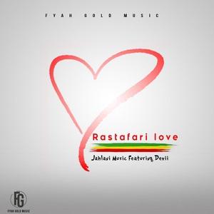 JAHLANI MUZIQ feat DEXII - Rastafari Love