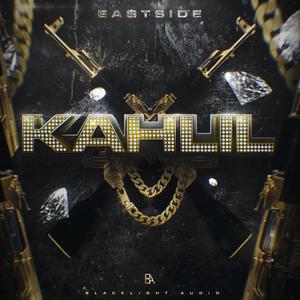 KAHLIL - East$ide