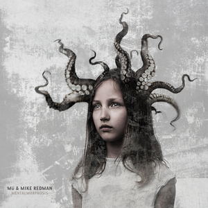 MU & MIKE REDMAN - Mentalmorphosis