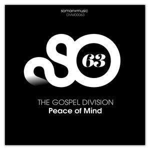 THE GOSPEL DIVISION - Peace Of Mind