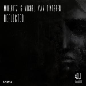 MOERITZ/MICHEL VAN DINTEREN - Reflected