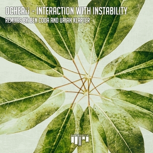 OCHERII - Interaction With Instability