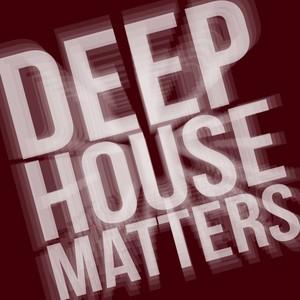 VARIOUS - Deep House Matters