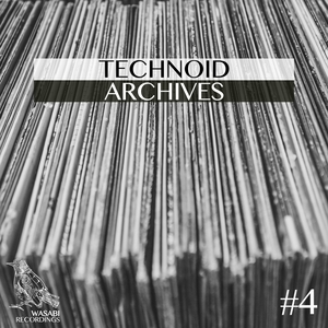 VARIOUS - Technoid Archives #4