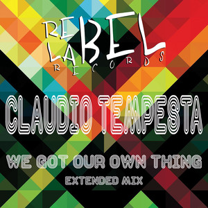 CLAUDIO TEMPESTA - We Got Our Own Thing