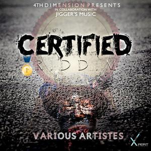 VARIOUS - Certified Riddim (Explicit)