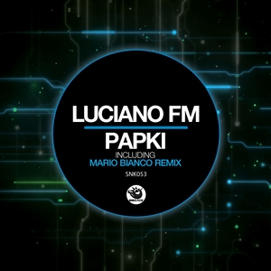 LUCIANO FM - Papki