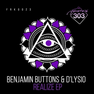 BENJAMIN BUTTONS & D LYSIO - Realize EP
