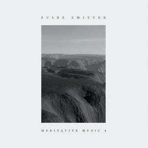 PULSE EMITTER - Meditative Music 4