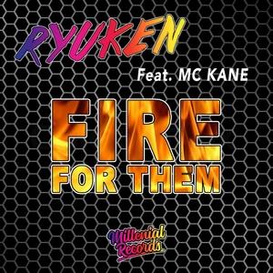 RYUKEN feat MC KANE - Fire For Them