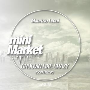 MAURIZIO LEONE - Groovin Like Crazy