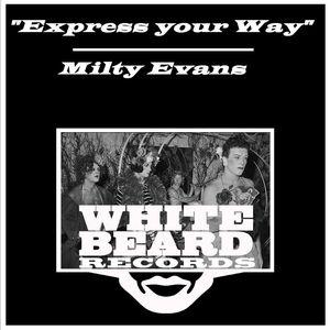 MILTY EVANS - Express Your Way
