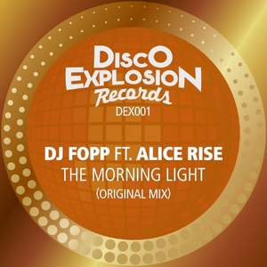 DJ FOPP feat ALICE RISE - The Morning Light
