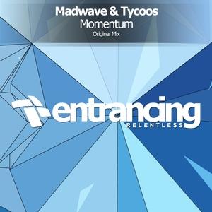 MADWAVE & TYCOOS - Momentum