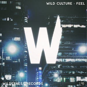 WILD CULTURE - Feel