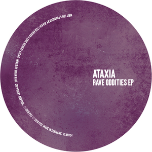 ATAXIA - Rave Oddities EP