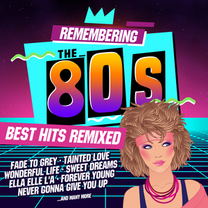 VARIOUS - Remembering The 80s/Best Hits Remixed