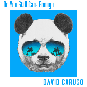 DAVID CARUSO - Do You Still Care Enough