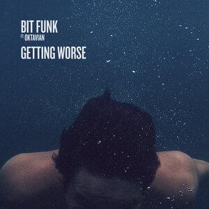 BIT FUNK feat OKTAVIAN - Getting Worse