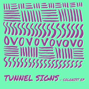 TUNNEL SIGNS - Colonist EP