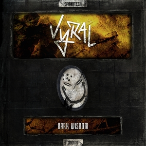 VYRAL - Dark Wisdom EP