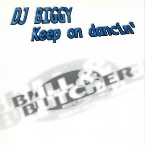 DJ BIGGY - Keep On Dancin'