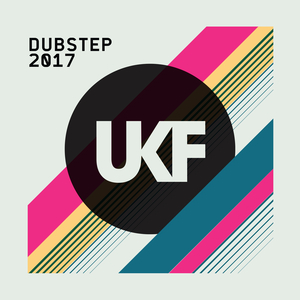 VARIOUS - UKF Dubstep 2017