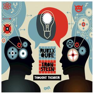 RUBIX QUBE/IRONSTEIN - Thought Thinker