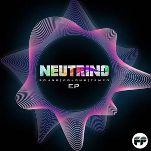 NEUTRINO (TRANCE) - Sound, Colours & Tempo